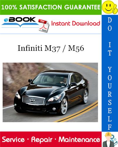 2011 Infiniti M37    M56 Service Repair Manual