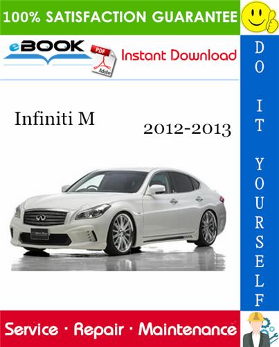 Infiniti M Service Repair Manual 2012