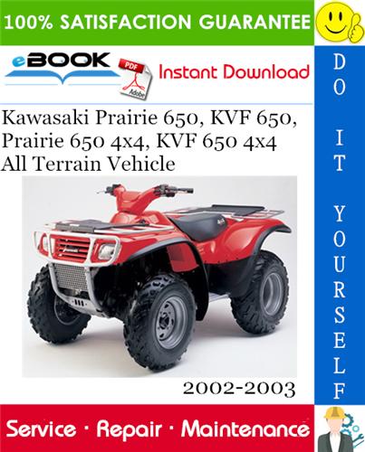 Kawasaki Prairie 650  Kvf 650  Prairie 650 4 U00d74  Kvf 650 4 U00d74 All Terrain Vehicle Service Repair