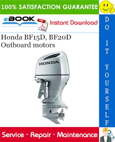 Honda Bf15d  Bf20d Outboard Motors Service Repair Manual