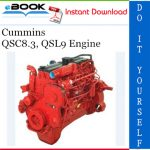 Cummins QSC8.3, QSL9 Engine