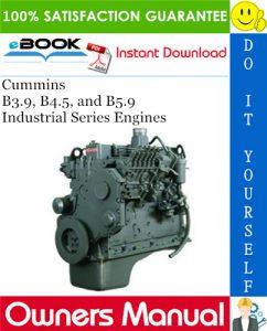 Cummins B3.9, B4.5, and B5.9 Industrial Series Engines