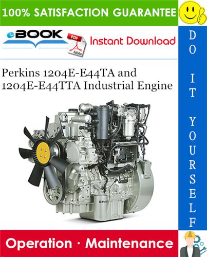 Perkins 1204E-E44TA and 1204E-E44TTA Industrial Engine