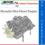 Hyundai D6A Diesel Engine Service Repair Manual