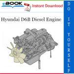 Hyundai D6B Diesel Engine Service Repair Manual