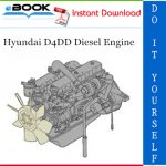 Hyundai D4DD Diesel Engine Service Repair Manual