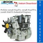 Perkins 1204E-E44TA, 1204E-E44TTA, 1206E-E66TA Industrial Engines Troubleshooting Manual