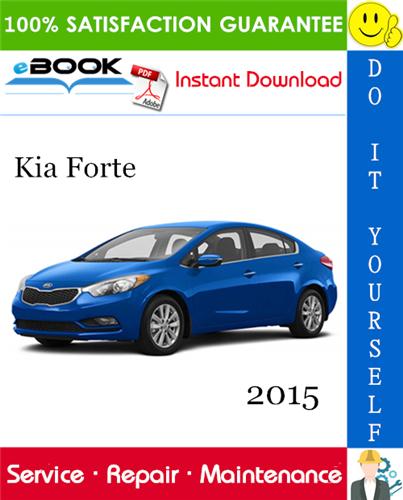 2015 Kia Forte Service Repair Manual