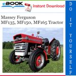 Massey Ferguson MF135, MF150, MF165 Tractor Service Repair Manual