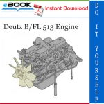 Deutz B/FL 513 Engine Service Repair Manual