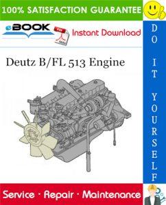 Deutz B/FL 513 Engine Service Repair Manual