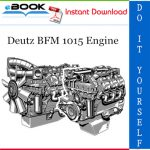 Deutz BFM 1015 Engine Service Repair Manual