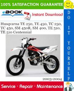 Husqvarna TE 250, TE 450, TC 250, TC 450, SM 450R, SM 400, TE 510, TE 510 Centennial