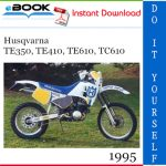 1995 Husqvarna TE350, TE410, TE610, TC610 Motorcycle Service Repair Manual