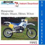 1995 Husqvarna TE350, TE410, TE610, TC610 Motorcycle Service Repair Manual