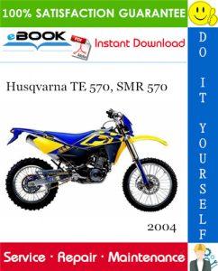 2004 Husqvarna TE 570, SMR 570 Motorcycle Service Repair Manual
