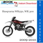 Husqvarna WR250, WR 300 Motorcycle Service Repair Manual