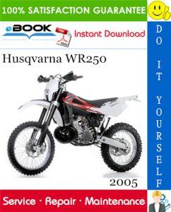 2005 Husqvarna WR250 Motorcycle Service Repair Manual