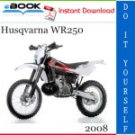 2008 Husqvarna WR250 Motorcycle Service Repair Manual