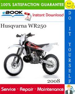 2008 Husqvarna WR250 Motorcycle Service Repair Manual