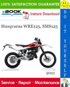2011 Husqvarna WRE125, SMS125 Motorcycle Service Repair Manual