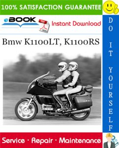 Bmw K1100LT, K1100RS Motorcycle Service Repair Manual