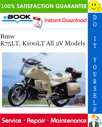 Bmw K75LT, K100LT All 2V Models Motorcycle Service Repair Manual
