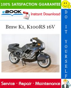 Bmw K1, K100RS 16V Motorcycle Service Repair Manual