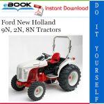 Ford New Holland 9N, 2N, 8N Tractors Service Repair Manual