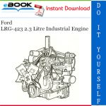 Ford LRG-423 2.3 Litre Industrial Engine Service Repair Manual