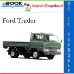 Ford Trader Service Repair Manual