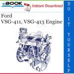 Ford VSG-411, VSG-413 Engine Service Repair Manual
