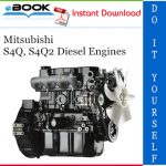 Mitsubishi S4Q, S4Q2 Diesel Engines Service Repair Manual