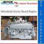 Mitsubishi S12A2 Diesel Engine Service Repair Manual