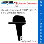 Chrysler Outboard 70HP-150HP, 3 & 4 Cylinder Motors Service Repair Manual
