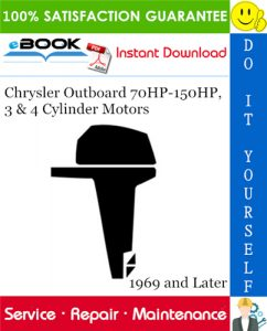 Chrysler Outboard 70HP-150HP, 3 & 4 Cylinder Motors Service Repair Manual