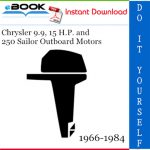 Chrysler 9.9, 15 H.P. and 250 Sailor Outboard Motors Service Repair Manual