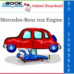 Mercedes-Benz 102 Engine Service Repair Manual