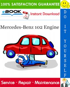 Mercedes-Benz 102 Engine Service Repair Manual