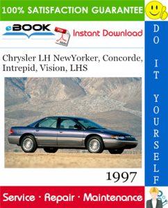 1997 Chrysler LH NewYorker, Concorde, Intrepid, Vision, LHS Service Repair Manual