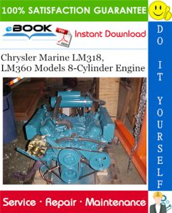Chrysler Marine LM318, LM360 Models 8-Cylinder Engine Service Repair Manual