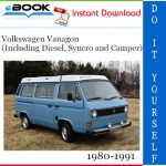 Volkswagen Vanagon (Including Diesel, Syncro and Camper) Service Repair Manual