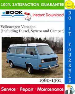 Volkswagen Vanagon (Including Diesel, Syncro and Camper) Service Repair Manual