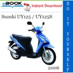 2006 Suzuki UY125 / UY125S Scooter Service Repair Manual