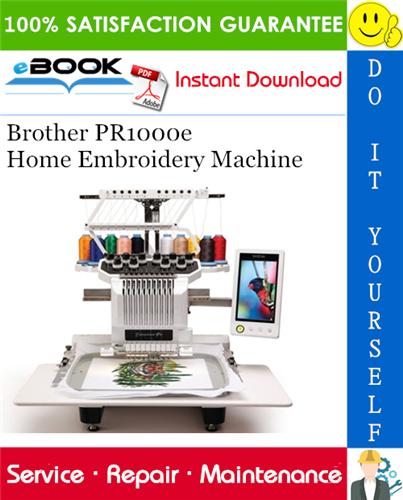 Brother PR1000e Home Embroidery Machine Service Repair Manual