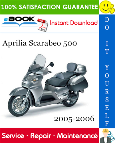 Aprilia Scarabeo 500 Motorcycle Service Repair Manual 2005