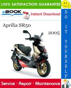 2005 Aprilia SR50 Motorcycle Service Repair Manual