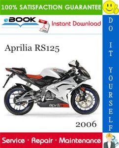 2006 Aprilia RS125 Motorcycle Service Repair Manual