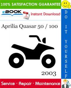 2003 Aprilia Quasar 50 / 100 ATV Service Repair Manual
