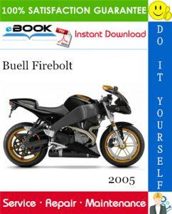 2005 Buell Firebolt Motorcycle Service Repair Manual